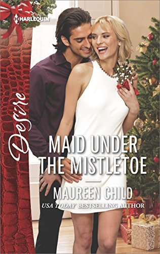 Maid Under the Mistletoe by Maureen Child