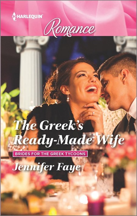 The Greek's Ready-Made Wife by Jennifer Faye