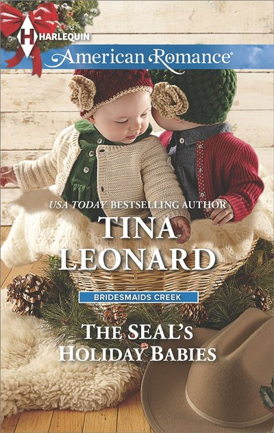 The SEAL?s Holiday Babies by Tina Leonard