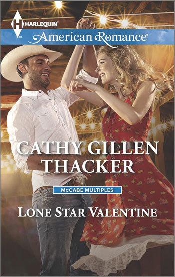 Lone Star Valentine by Cathy Gillen Thacker