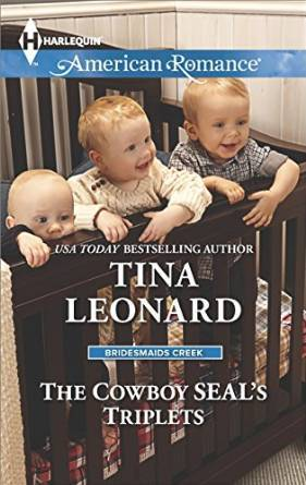 The Cowboy SEAL's Triplets by Tina Leonard