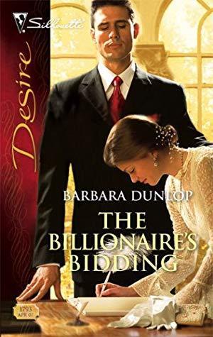 The Billionaire's Bidding by Barbara Dunlop