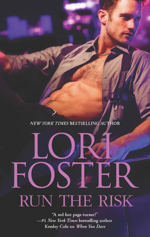 Run The Risk By Lori Foster