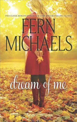 Dream of Me by Fern Michaels