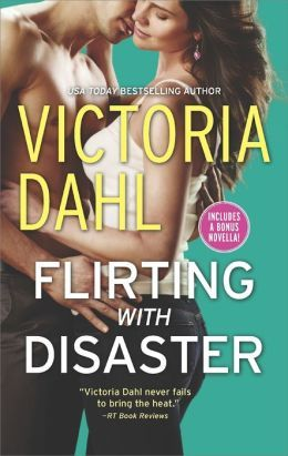 Flirting With Disaster/Fanning The Flames by Victoria Dahl