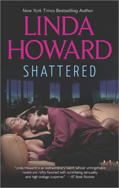 Shattered by Linda Howard