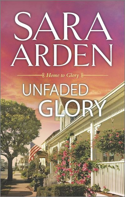 Unfaded Glory by Sara Arden