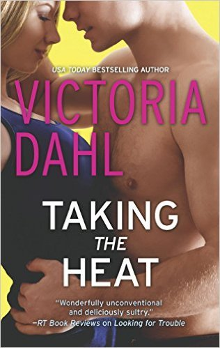 Taking The Heat by Victoria Dahl