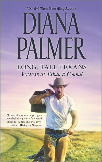 Long, Tall Texans Volume 3: Ethan & Connal by Diana Palmer