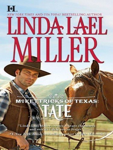 McKettricks of Texas: Tate by Linda Lael Miller