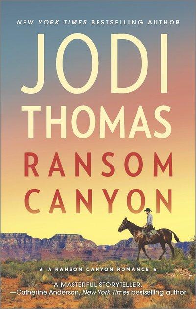 Ransom Canyon by Jodi Thomas