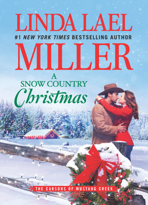 A Snow Country Christmas by Linda Lael Miller