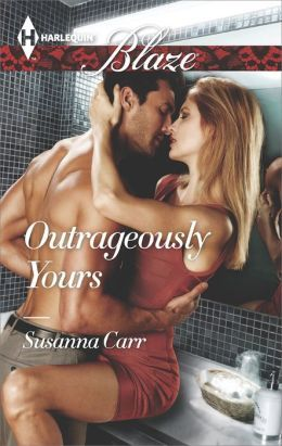 Outrageously Yours by Susanna Carr