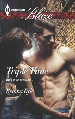 Triple Time by Regina Kyle