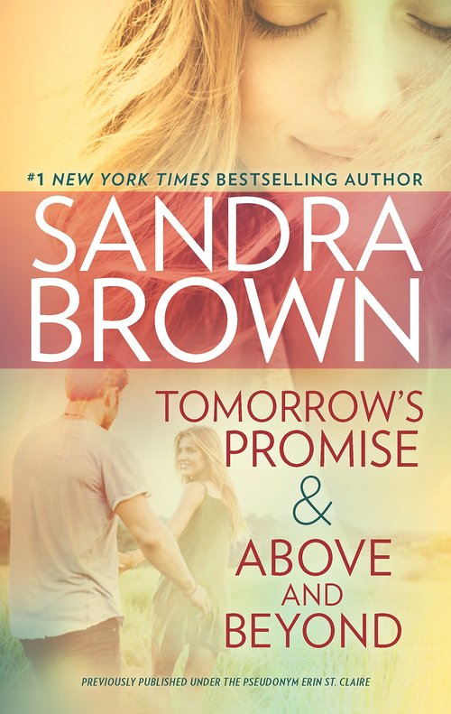 Tomorrow's Promise & Above and Beyond by Sandra Brown