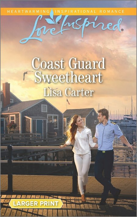 Coast Guard Sweetheart by Lisa Carter
