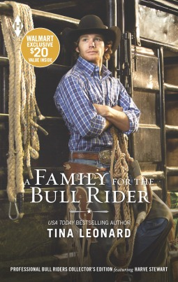 A Family for the Bull Rider by Tina Leonard