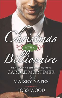 Christmas With A Billionaire by Carole Mortimer