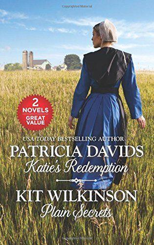 Katie's Redemption and Plain Secrets by Patricia Davids