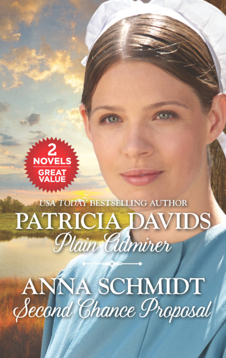 Plain Admirer and Second Chance Proposal by Anna Schmidt