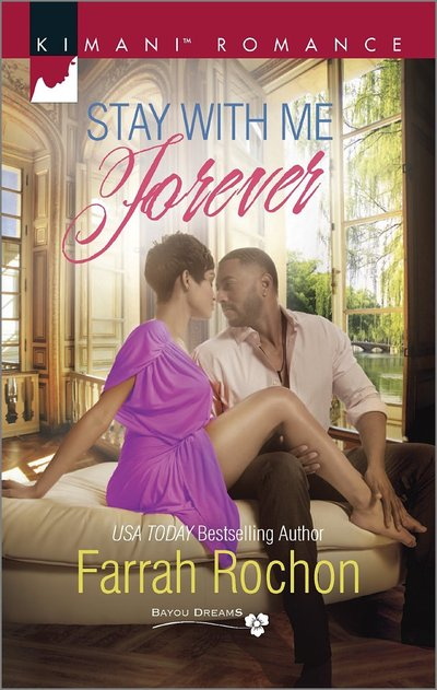 Stay with Me Forever by Farrah Rochon