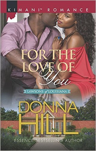 For the Love of You by Donna Hill