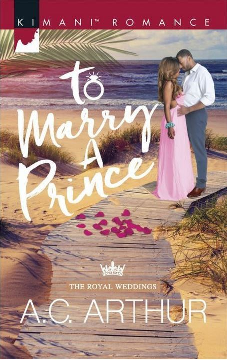 To Marry a Prince by A.C. Arthur