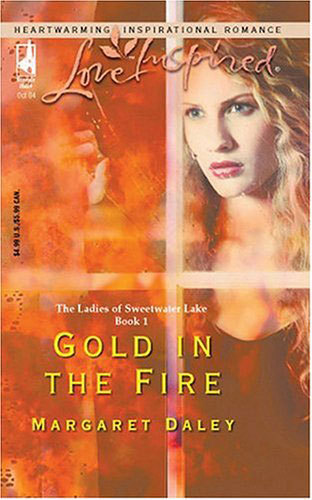 Gold in the Fire by Margaret Daley