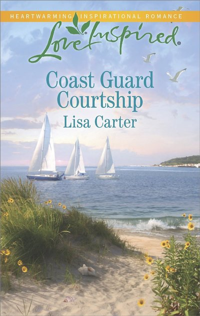 Coast Guard Courtship by Lisa Carter