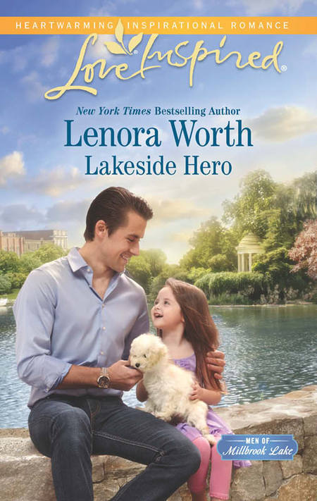 Lakeside Hero by Lenora Worth