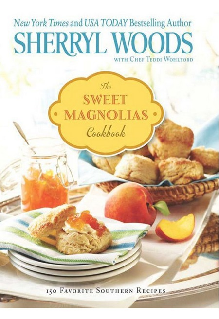 THE SWEET MAGNOLIAS COOKBOOK
