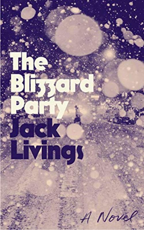 The Blizzard Party by Jack Livings