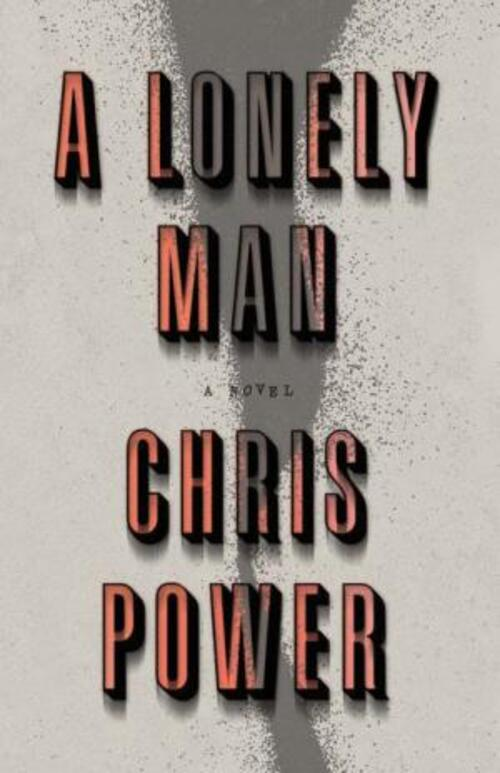 A Lonely Man by Chris Power