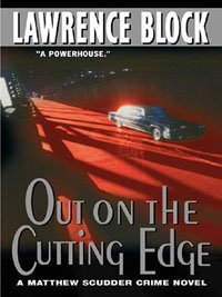 Out On The Cutting Edge by Lawrence Block