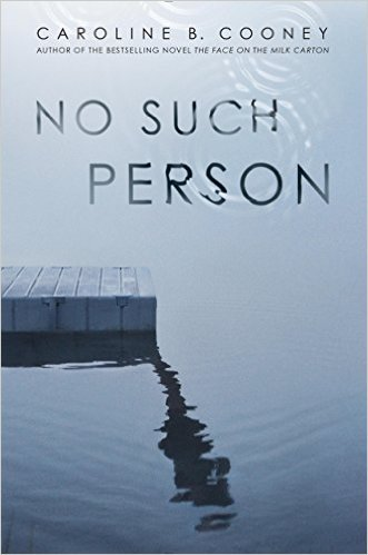 No Such Person by Caroline B. Cooney