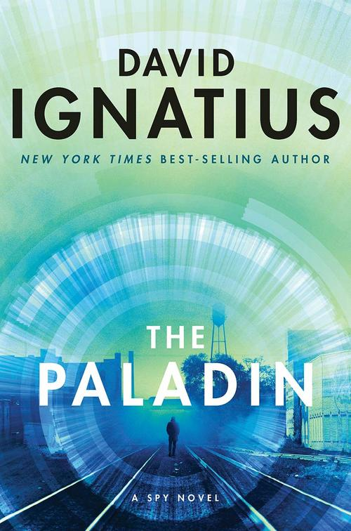 The Paladin by David Ignatius