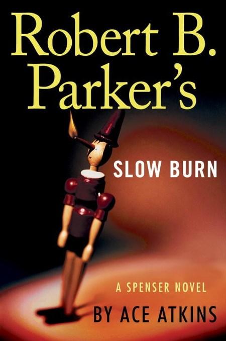 Robert B. Parker's Slow Burn by Robert B. Parker