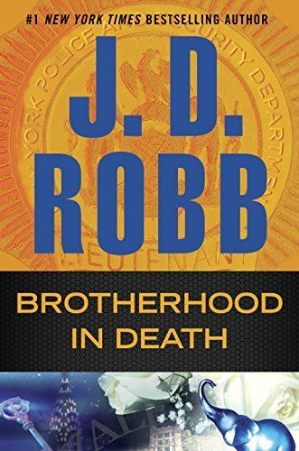 Brotherhood In Death by J.D. Robb