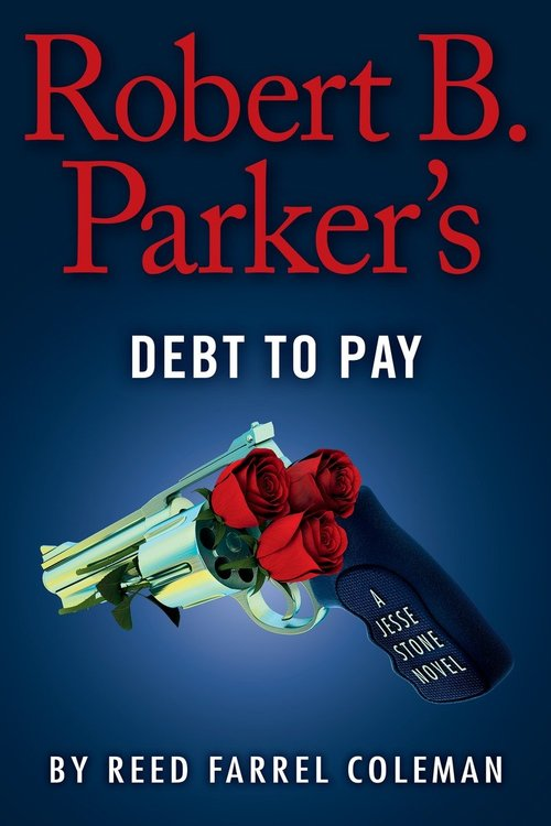 ROBERT B. PARKER'S A DEBT TO PAY