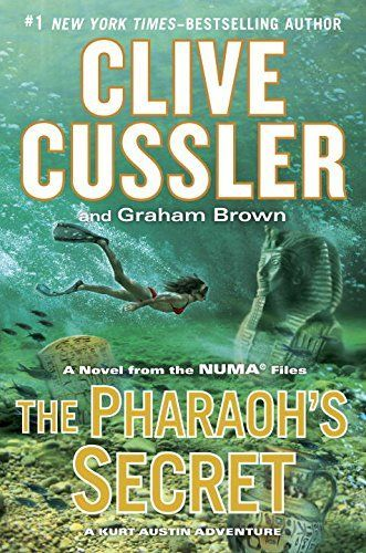 The Pharoah's Secret by Clive Cussler