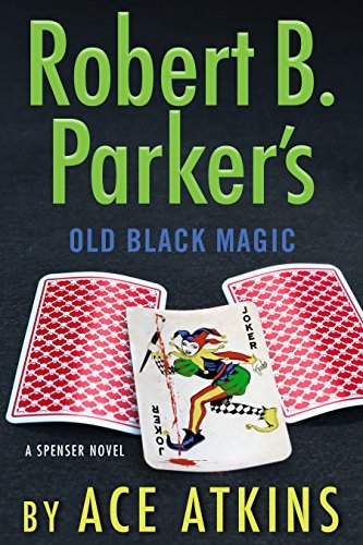 Robert B. Parker's Old Black Magic