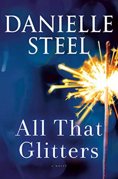 All That Glitters by Danielle Steel
