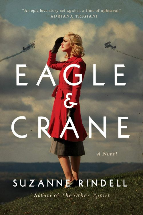 Eagle & Crane by Suzanne Rindell