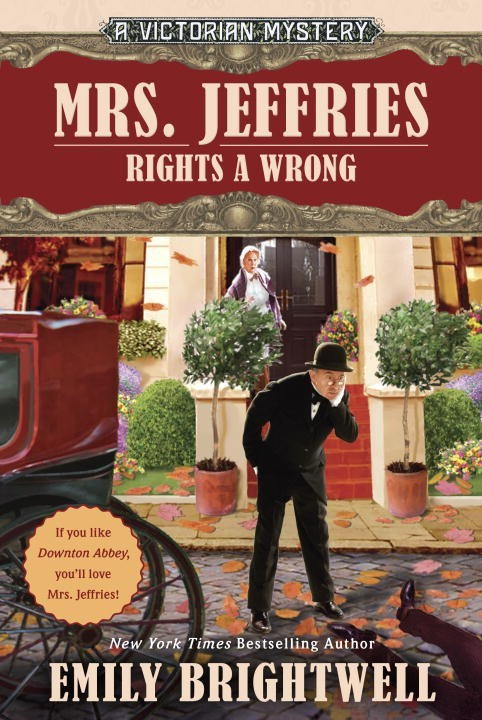 Mrs. Jeffries Rights A Wrong by Emily Brightwell
