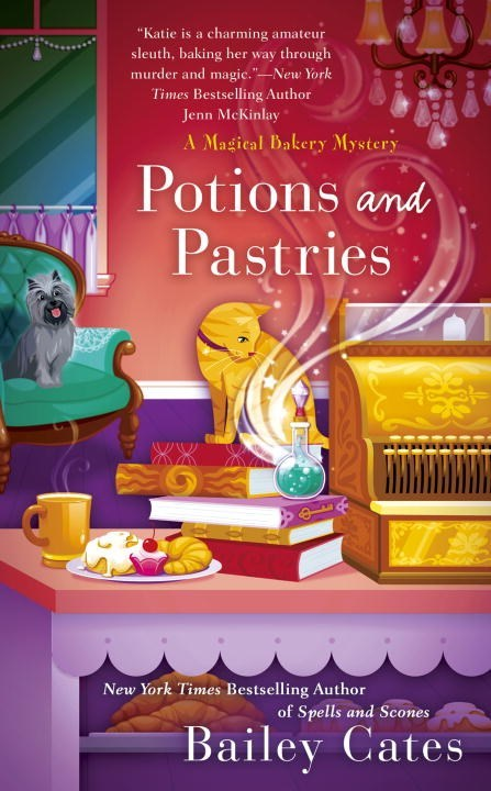 Potions and Pastries by Bailey Cates