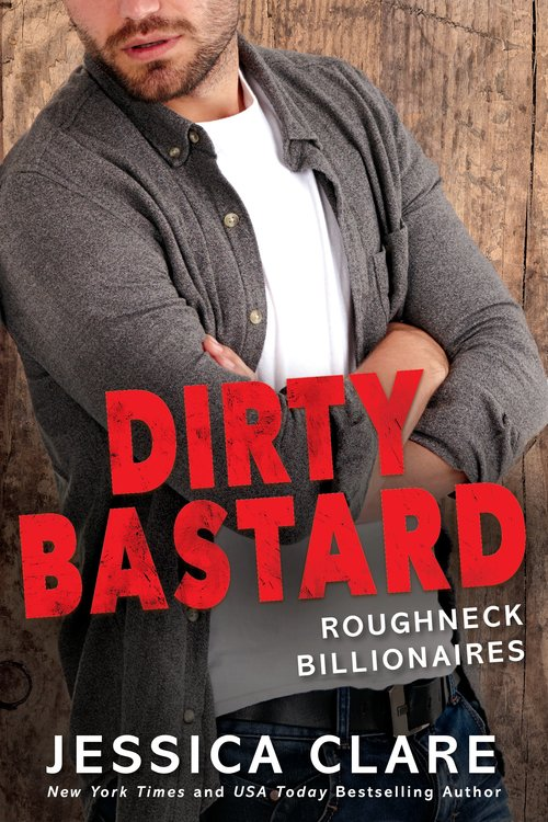 Dirty Bastard by Jessica Clare