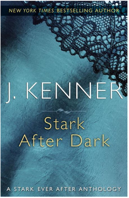 Stark After Dark by J. Kenner
