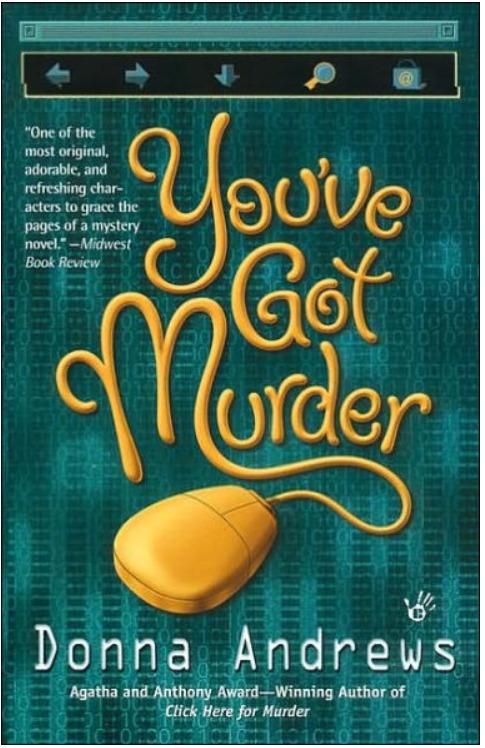 You?ve Got Murder by Donna Andrews