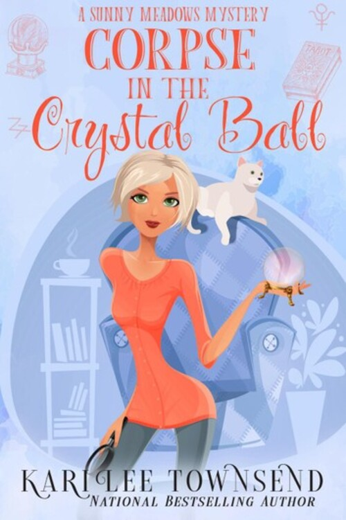 Corpse in the Crystal Ball by Kari Lee Townsend