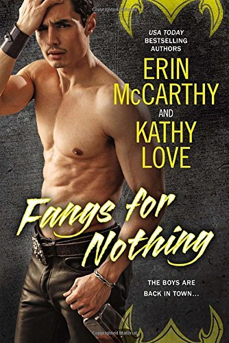 Fangs for Nothing by Erin McCarthy